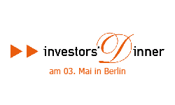 Investor's Dinner am 3. Mai in Berlin